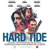Play & Download Hard Tide Original Motion Picture Soundtrack by Various Artists | Napster
