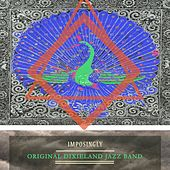 Play & Download Imposingly by Original Dixieland Jazz Band | Napster