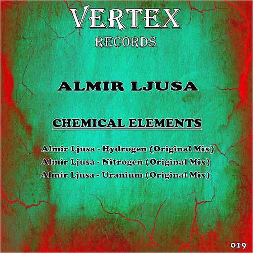 Chemical Elements - Single by Almir Ljusa