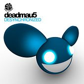 Play & Download Desynchronized by Deadmau5 | Napster
