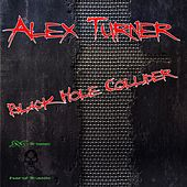 Play & Download Black Hole Collider - Single by Alex Turner | Napster
