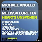 Play & Download Hearts Unspoken (feat. Melissa Loretta) by Michael Angelo | Napster