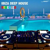 Ibiza Deep House Revealed by Various Artists