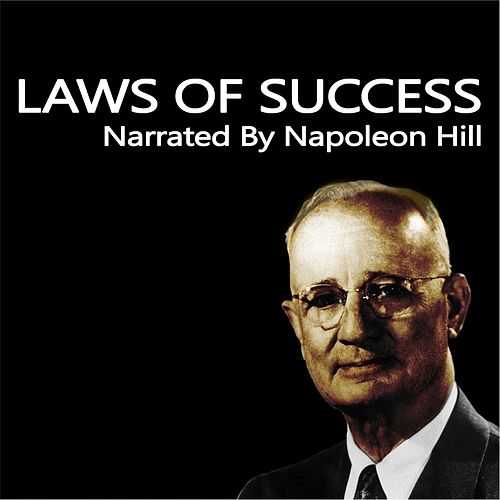 Laws of Success Narrated by Napoleon Hill by Napoleon Hill