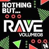 Play & Download Nothing But... Rave, Vol. 8 - EP by Various Artists | Napster