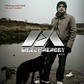Play & Download The Last Journey (feat. Alex Cook) by J-Tech | Napster