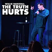The Truth Hurts by Willie Barcena