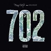 The 702 EP by Dizzy Wright