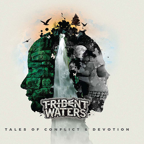 Tales of Conflict & Devotion by Trident Waters