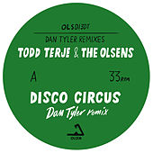Disco Circus / Firecracker (Dan Tyler Remixes) by Todd Terje