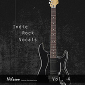 Indie Rock Vocals Vol. 4 by Various Artists