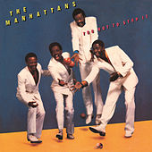 Play & Download Too Hot to Stop It (Expanded Version) by The Manhattans | Napster