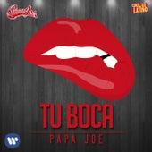 Tu boca de Papa Joe