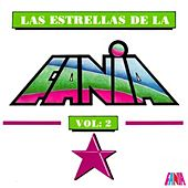 Play & Download Las Estrellas De La Fania (Vol. 2) by Various Artists | Napster