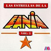 Play & Download Las Estrellas De La Fania (Vol. 3) by Various Artists | Napster
