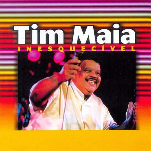 As Inesquecíveis De Tim Maia by Tim Maia