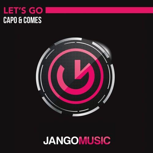 Let's Go von Capo & Comes
