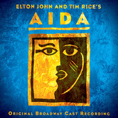 Elton John And Tim Rice's Aida by Elton John