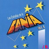 Las Estrellas De La Fania (Vol. 6) by Various Artists