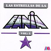 Play & Download Las Estrellas De La Fania (Vol. 5) by Various Artists | Napster