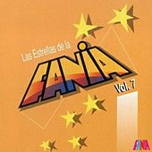 Play & Download Las Estrellas De La Fania (Vol. 7) by Various Artists | Napster