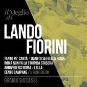 Il Meglio di Lando Fiorini - Grandi Successi by Lando Fiorini