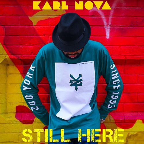 Play & Download Still Here by Karl Nova | Napster