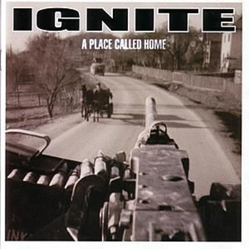 A Place Called Home by Ignite