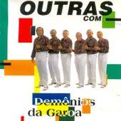Play & Download Outras by Demônios da Garoa   Napster