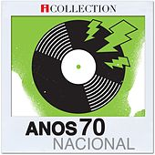 Play & Download Anos 70 Nacional - iCollection by Various Artists | Napster