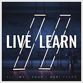 Play & Download All [My/Your/Our] Fears by LIVE | Napster
