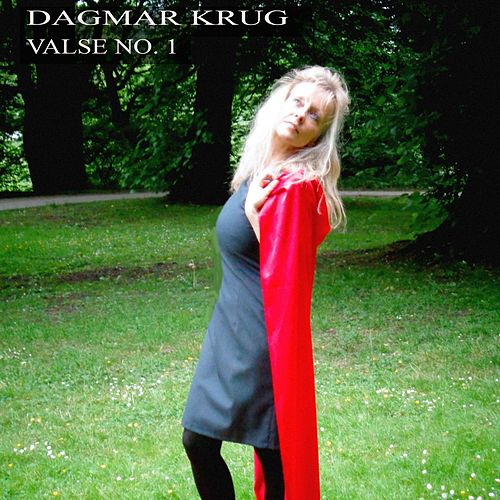 Play & Download Valse No. 1 by Dagmar Krug | Napster