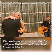 Play & Download Grow up Too Fast (Daddy Daughter Song) by Jimmy Charles | Napster