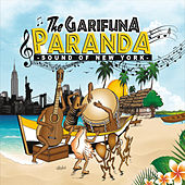 The Garifuna Paranda Sound of New York by Various Artists