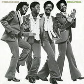 Play & Download It Feels So Good (Expanded Version) by The Manhattans | Napster