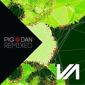 Play & Download Pig&Dan Remixed, Pt. 4 - Single by Pig and Dan | Napster