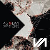 Pig&Dan Remixed, Pt. 3 by Pig and Dan