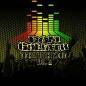 Digikal to the World, Vol. 3 by Don Goliath