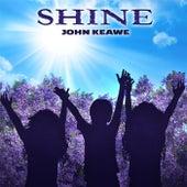 Play & Download Shine by John Keawe | Napster
