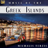 Play & Download Music of the Greek Islands by Michalis Terzis | Napster