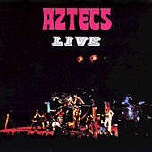 Aztecs Live by Billy Thorpe