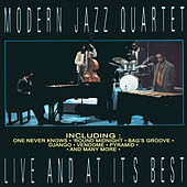 Play & Download Live And At Its Best by Modern Jazz Quartet | Napster
