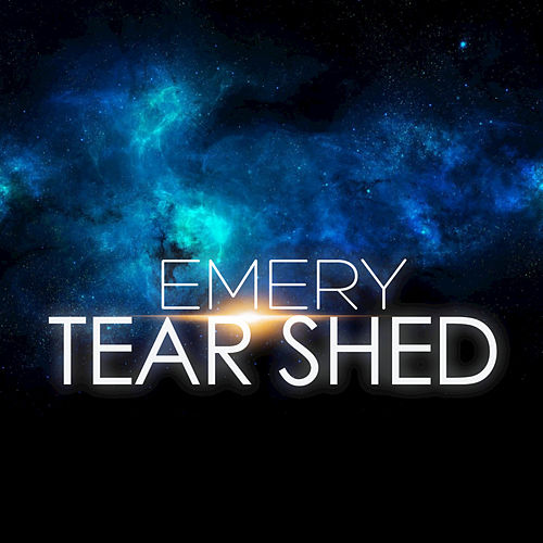 Play & Download Tear Shed (2016 Remixes) - EP by Emery | Napster