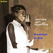 Play & Download Breakfast in Bed by Hortense Ellis | Napster