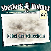 Play & Download Die Originale, Fall 64: Nebel des Schreckens by Sherlock Holmes | Napster