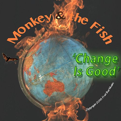 Play & Download Change Is Good by Monkey | Napster