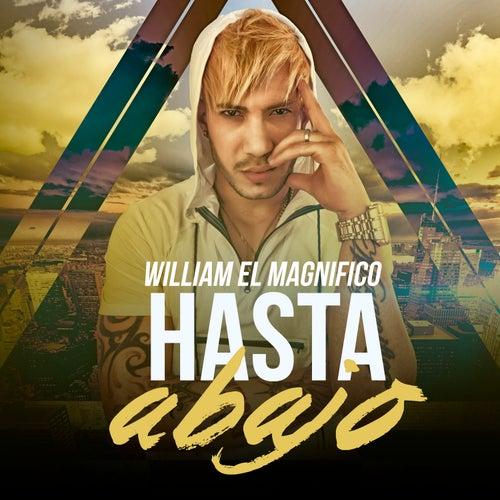 Play & Download Hasta abajo by William El Magnifico | Napster