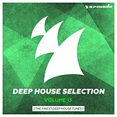 Armada Deep House Selection, Vol. 13 (The Finest Deep House Tunes) by Various Artists
