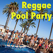 Reggae Pool Party von Various Artists