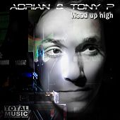 Play & Download Head up High by Adrian | Napster